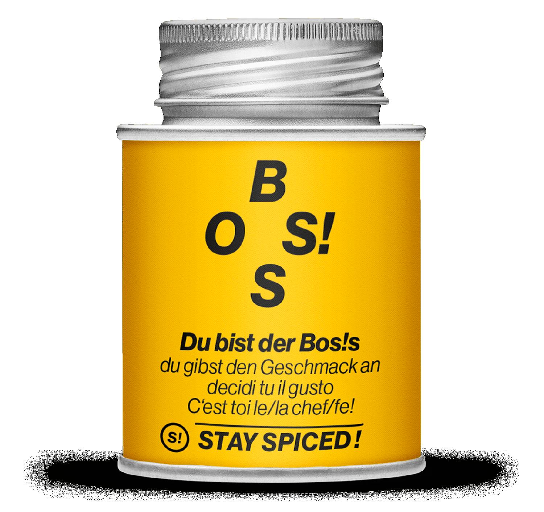 BOS!S – Du bist der Boss, du gibst den Geschmack an!