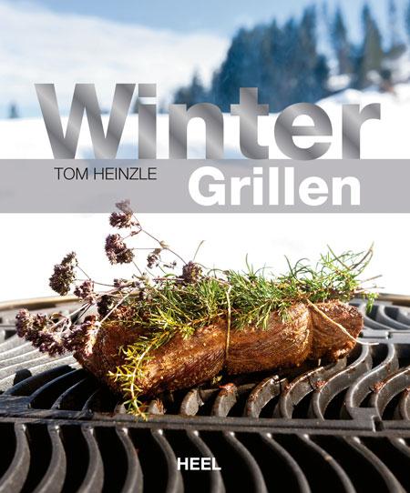 """Tom Heinzle's Buch """"Wintergrillen"""""""